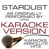 Stardust (As Performed By Lena) Karaoke Version