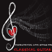 Instrumental Love Songs for Classical Guitar