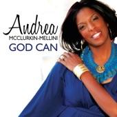 Andrea McClurkin Mellini - God Can