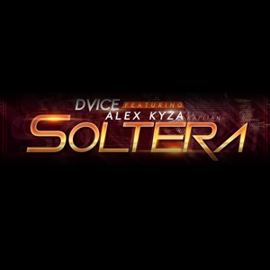 Soltera (feat. Alex Kyza) - Single Mp3 Download