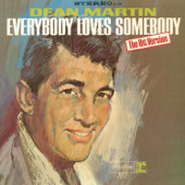 Everybody Loves Somebody-Dean Martin
