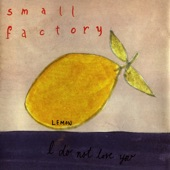 Small Factory - I'm Not Giving Up