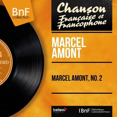 Marcel Amont, no. 2 (feat. Armand Migiani et son orchestre) [Mono Version] - EP - Marcel Amont