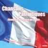 Chansons patriotiques - Chansons à la gloire du soldat