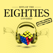 Hits of the 80's Covered (Instrumental)