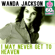 I May Never Get to Heaven (Remastered) - Wanda Jackson