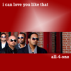 All-4-One - I Can Love You Like That artwork