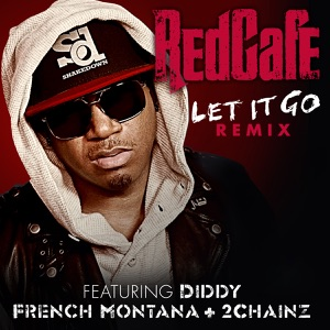 Let It Go (feat. Diddy, French Montana & 2 Chainz) [Remix] - Single Mp3 Download