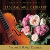 Classical Music Library Vol. 5: Power Classics