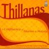 Thillanas: a Confluence of Rhythm & Melody