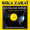 Ses grands succès (Chansons françaises) - Rika Zarai