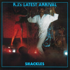shackles album by rj s latest arrival on apple music