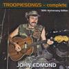 Troopiesongs - Complete - John Edmond