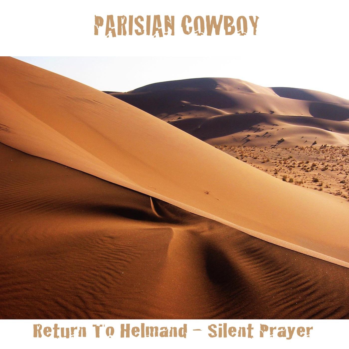 Return to Helmand (Silent Prayer)