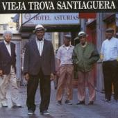 Vieja Trova Santiaguera - Me dieron la clave