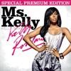 Ms. Kelly, Kelly Rowland