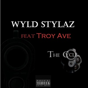 The Cycle (feat. Troy Ave) - Single Mp3 Download