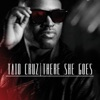 There She Goes (Remixes) - EP, Taio Cruz