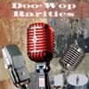 Doo-Wop Rarities 10