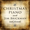 Christmas Piano with Jim Brickman and Friends