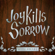Such Great Heights - Joy Kills Sorrow