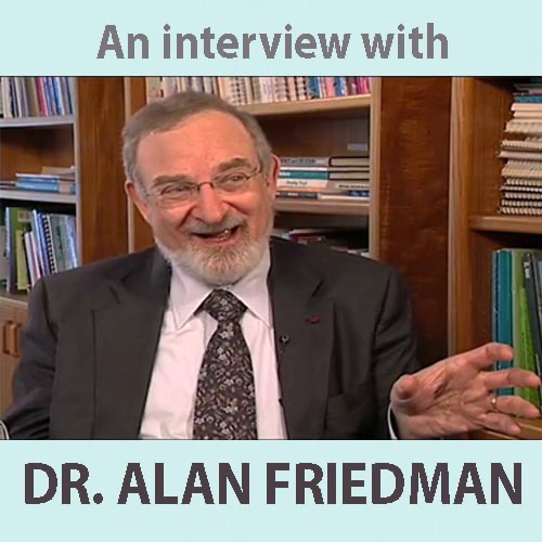 Talk to a Scientist: An Interview with Dr. Alan Friedman