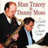 Drop Me Off In Harlem  - Stan Tracey & Danny Moss