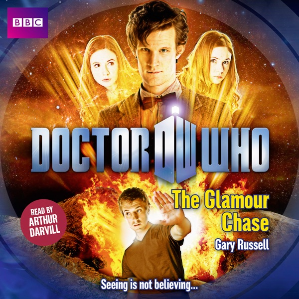 Doctor Who The Glamour Chase Unabridged By Gary Russell On Itunes