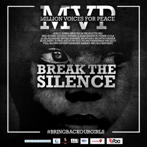 Break the Silence (feat. 2Face Idibia, Precision Productions, PKD, Sound Sultan, Samini, K. Slim, Essence, Ferre Gola, Jo El, Squadee, Spyke, Machel Montano, Soul Bang's, Fisherman Project, Full Blown Entertainment, Bassey Ikpi, Rocksteady & Righteousman) - Single Mp3 Download
