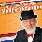 Heerlijk Hollands - Het Allerbeste Van Vader Abraham