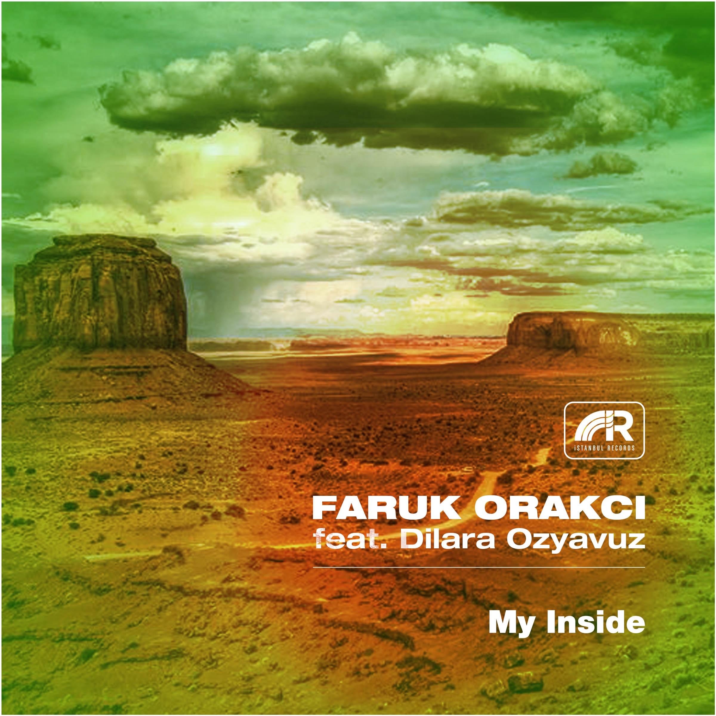 My Inside (feat. Dilara Ozyavuz) - Single