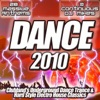 Dance 2010 - from Clubland to the Underground the Ultra Dance, Trance and Electro House Anthems Collection