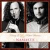 Namaste - Kenny G & Rahul Sharma