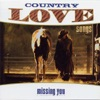 Country Love Songs - Missing You (Re-Recorded Versions)