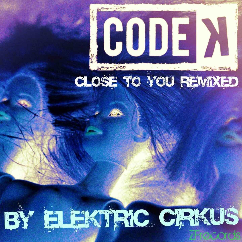 Close to You (EleKtric CirKus Remix)