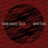 Simian Mobile Disco - Your Love Ain't Fair