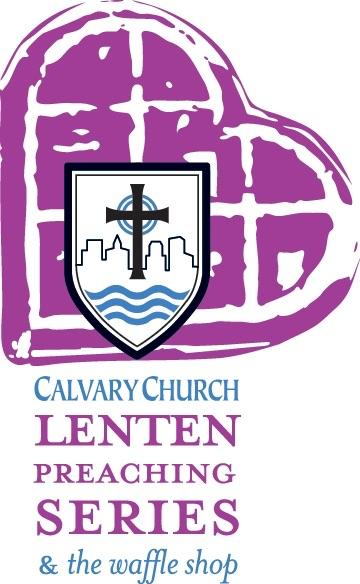 2014 Lenten Preaching Series