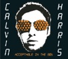 Acceptable In the 80s - EP, Calvin Harris
