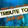 Another Song I Had to Write (Tribute to Jacob Lyda) - Single, Studio All-Stars
