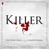 Killer (feat. Clinton Sparks), Disco Fries