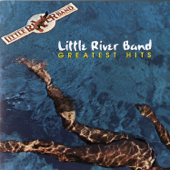 Little River Band: Greatest Hits
