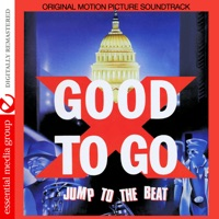 Good To Go (Original Motion Picture Soundtrack) [Remastered]