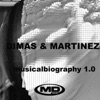 Musical Biography 1.0 (Dimas & Martinez)