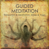 Guided Meditation to Relaxation & Meditation, Sleep & Yoga - Guided Meditation