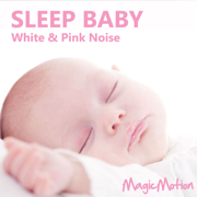 Sleep Baby - White & Pink Noise - MagicMotion - MagicMotion