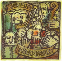 For the Record by JSD Band on Apple Music