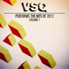VSQ Performs the Hits of 2013, Vol. 1, Vitamin String Quartet
