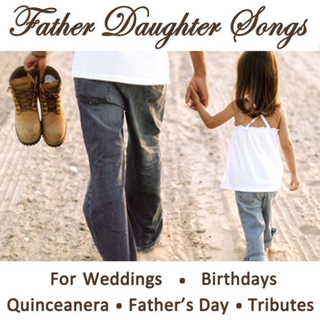 Father Daughter Songs For Weddings, Birthdays