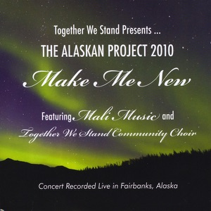 Make Me New (feat. Mali Music & Together We Stand Community Choir) [Live] - Single Mp3 Download