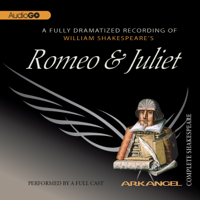 Romeo and Juliet: Arkangel Shakespeare